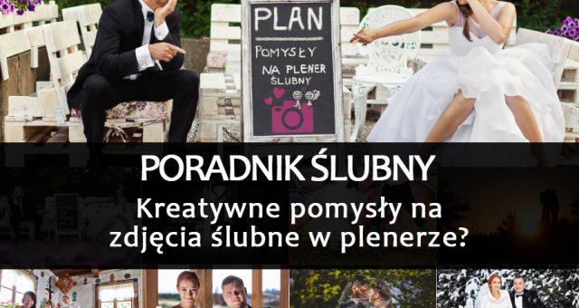 Kreatywne pomysły na zdjęcia ślubne w plenerze